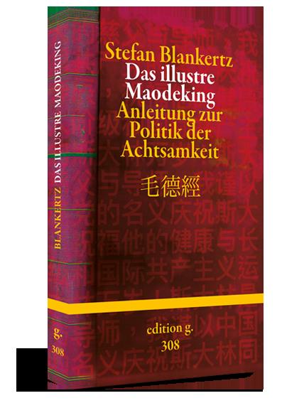 Stefan Blankertz – Das Maodeking