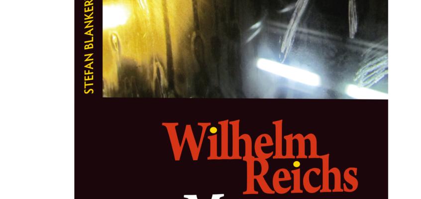 Stefan Blankertz – Wilhelm Reichs Massenpsychologie des Faschismus