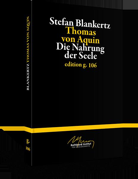 Stefan Blankertz – Thomas von Aquin