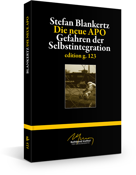 Stefan Blankertz – Die neue APO