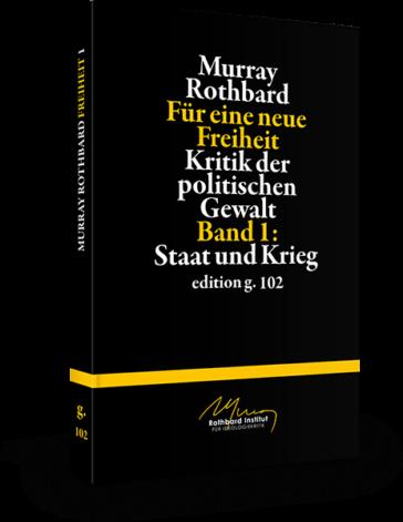 Murray Rothbard – Für eine neue Freiheit 1