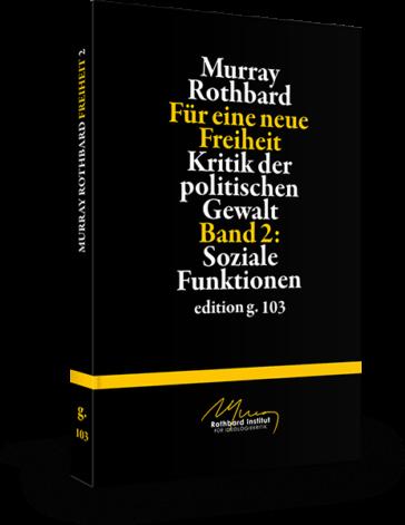 Murray Rothbard – Für eine neue Freiheit 2